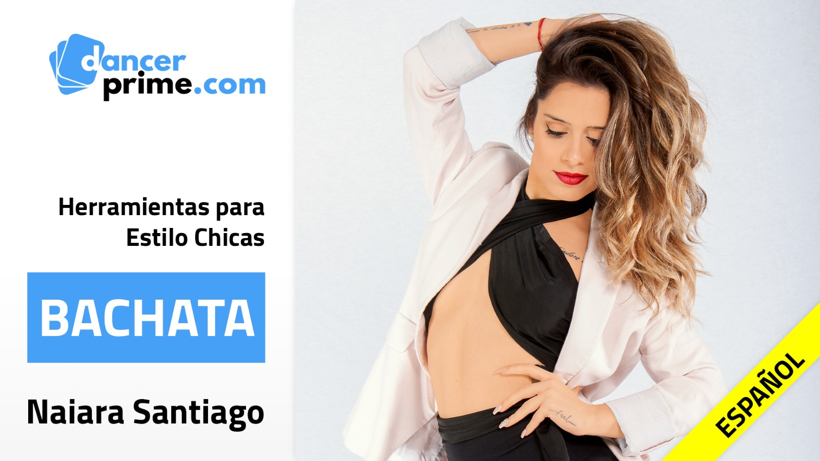 Naiara Santiago - Herramientas Estilo Chicas